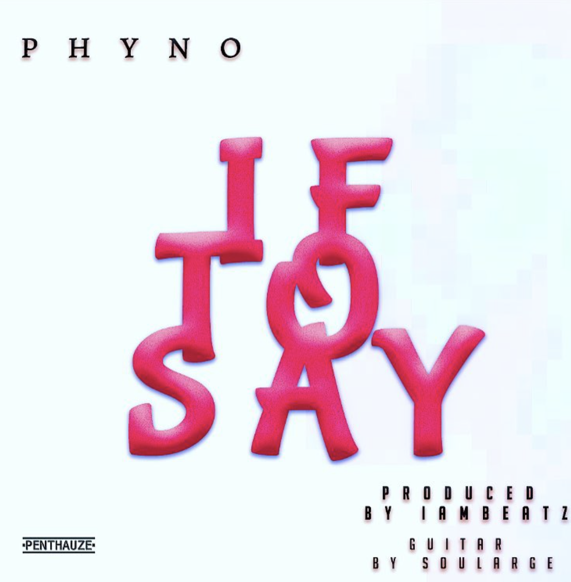 Photo of PREMIER: PHYNO IF TO SAY PROD BY I AM BEATZ