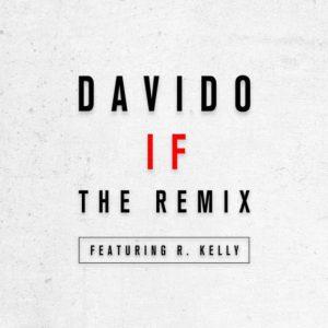 Photo of Davido ft. R. Kelly – If Remix