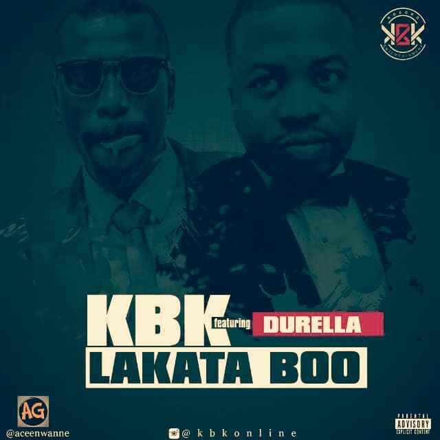 Photo of KBK Ft. Durella – Lakata Boo