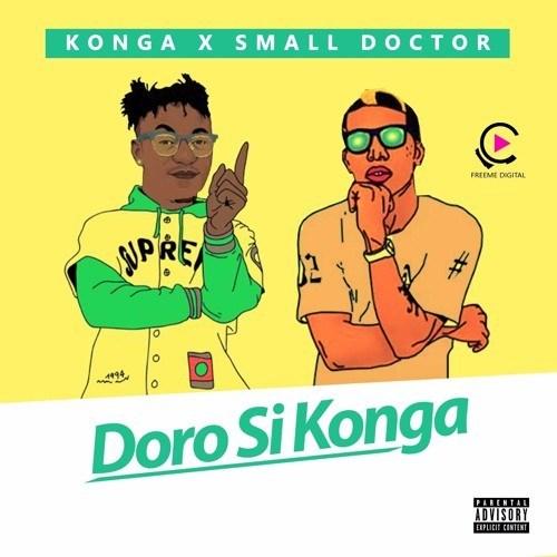 Photo of Konga Ft. Small Doctor – Doro Si Konga