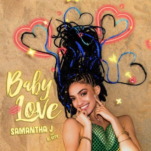 Photo of Samantha J. Ft. R. City – Baby Love (AUDIO MP3)