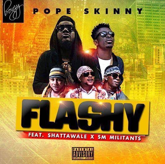 Photo of Pope Skinny Ft. Shatta Wale & SM Militants – Flashy