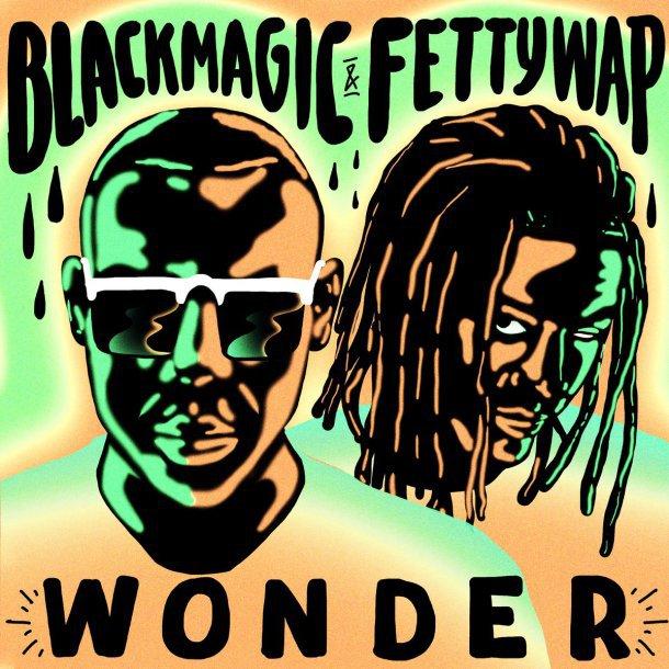 Photo of Blackmagic Ft. Fetty Wap – Wonder