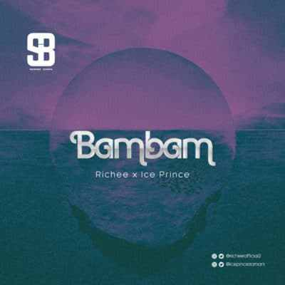 Photo of Richee Ft. Ice Prince – Bam Bam