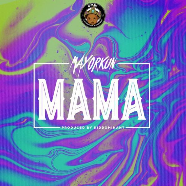 Photo of AUDIO + VIDEO: Mayorkun – Mama