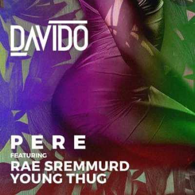 Photo of Davido Ft. Rae Sremmurd & Young Thug – Pere