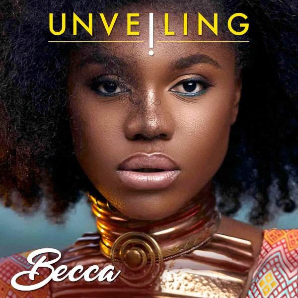 Photo of DOWNLOAD FULL ALBUM: Becca – Unveiling