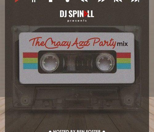 Photo of DJ Spinall – TheCrazyAzzParty (Mixtape)