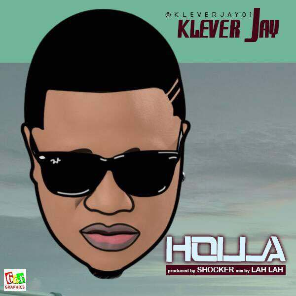 Photo of Klever Jay – Holla