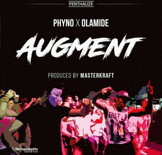 Photo of Phyno – Augment ft. Olamide