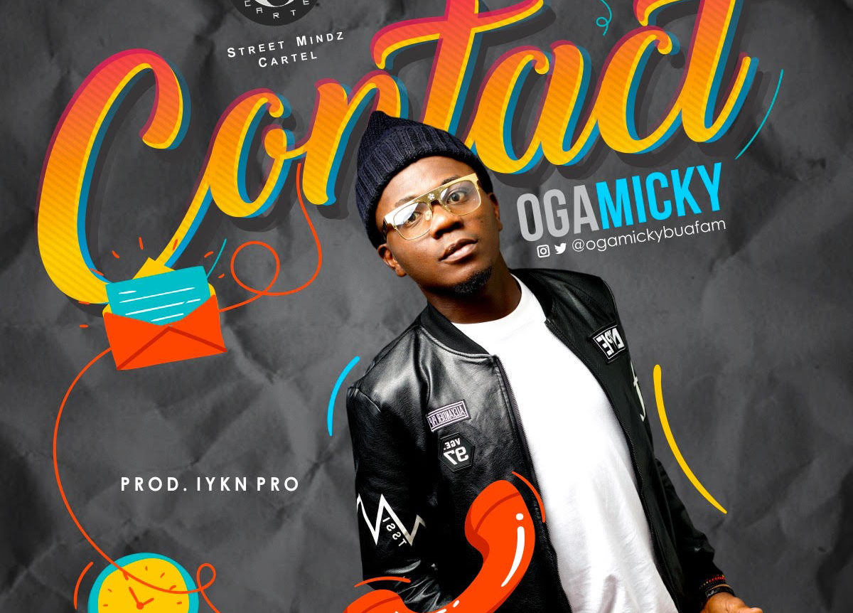 Photo of New Music Alert: Oga Micky – Contact