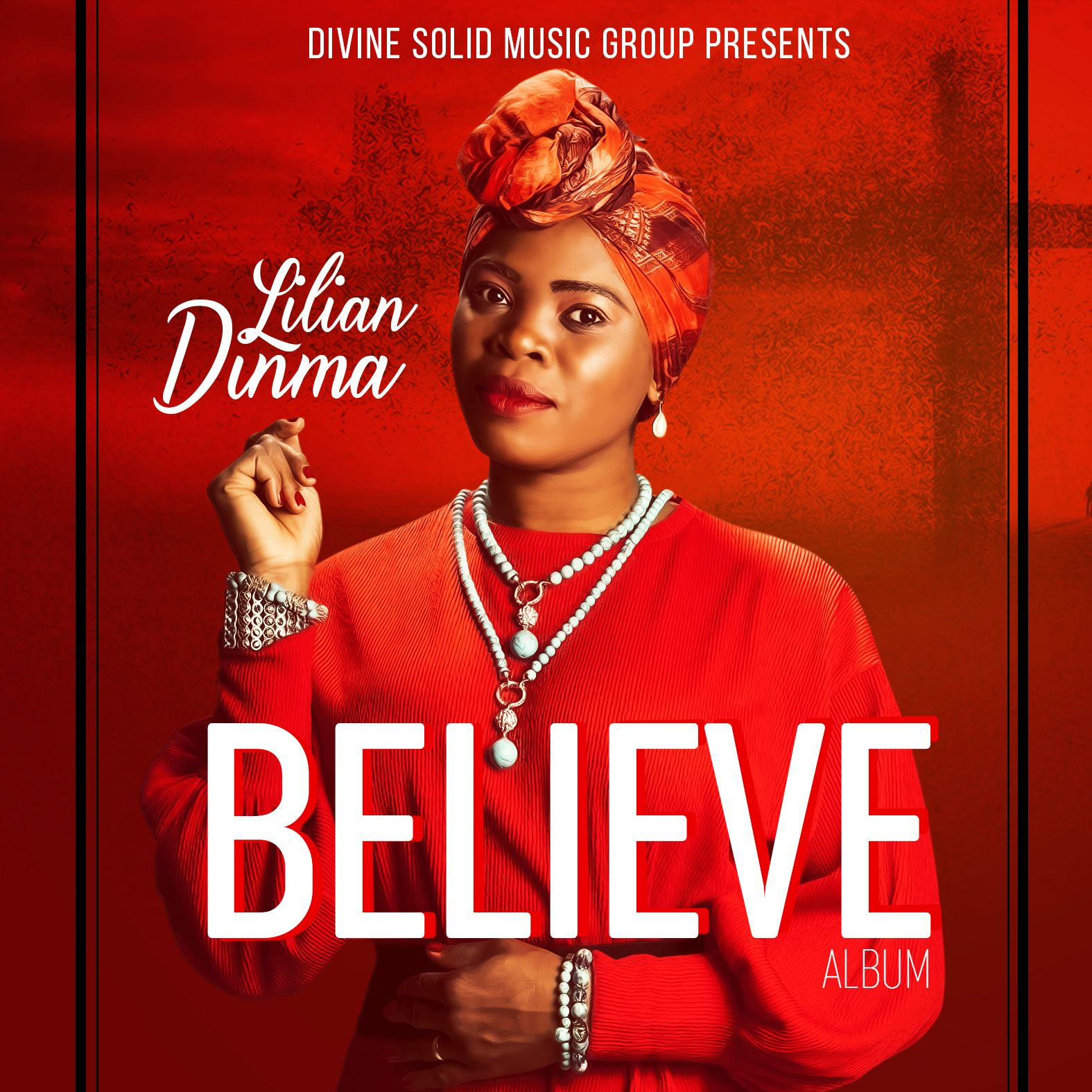 Photo of Download Lilian Dinma – Believe The Album