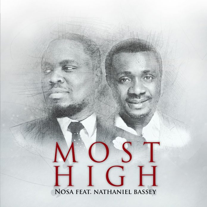 Photo of Nosa Ft. Nathaniel Bassey – Most High