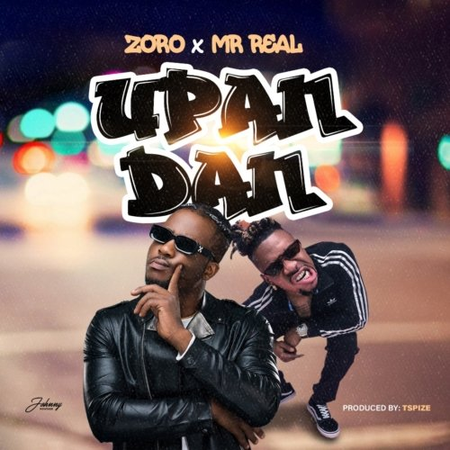 """Photo of [Song Premiere] Zoro – """"Upandan"""" ft. Mr. Real"""