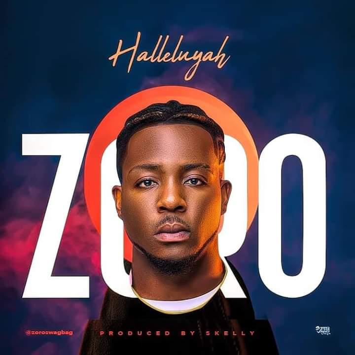 """Photo of Zoro – """"Halleluyah"""""""
