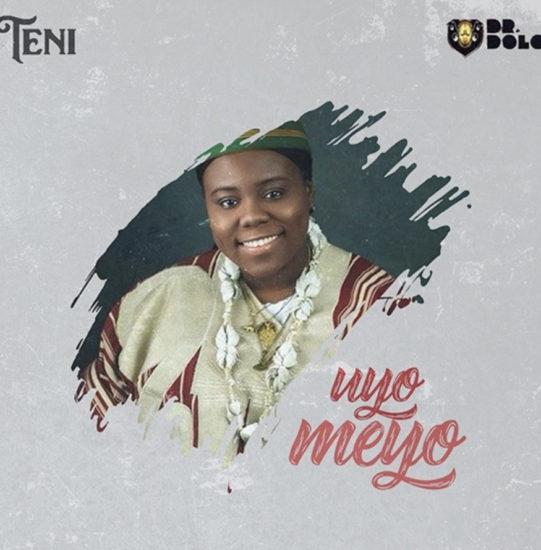 Photo of Teni – Uyo Meyo