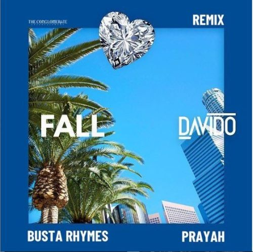 Photo of Davido – Fall (Remix) Ft Busta Rhymes & Prayah