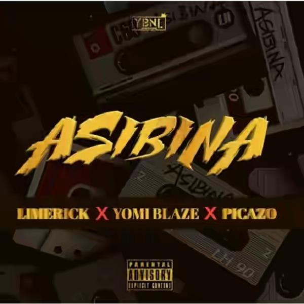 Photo of Limerick x Yomi Blaze x Picazo – Asibina