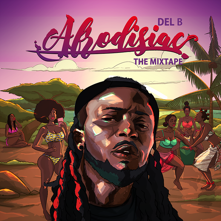 del-b-afrodisiac-the-mixtape