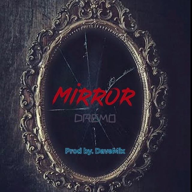 Photo of Dremo – Mirror