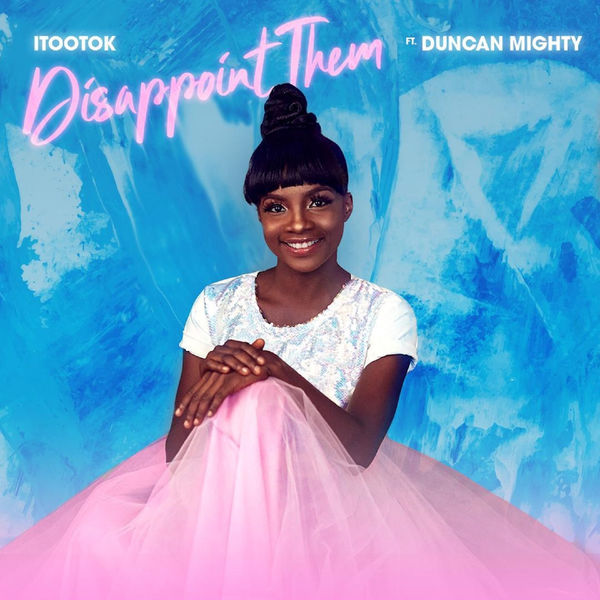 itootok-ft-duncan-mighty-disappoint-them