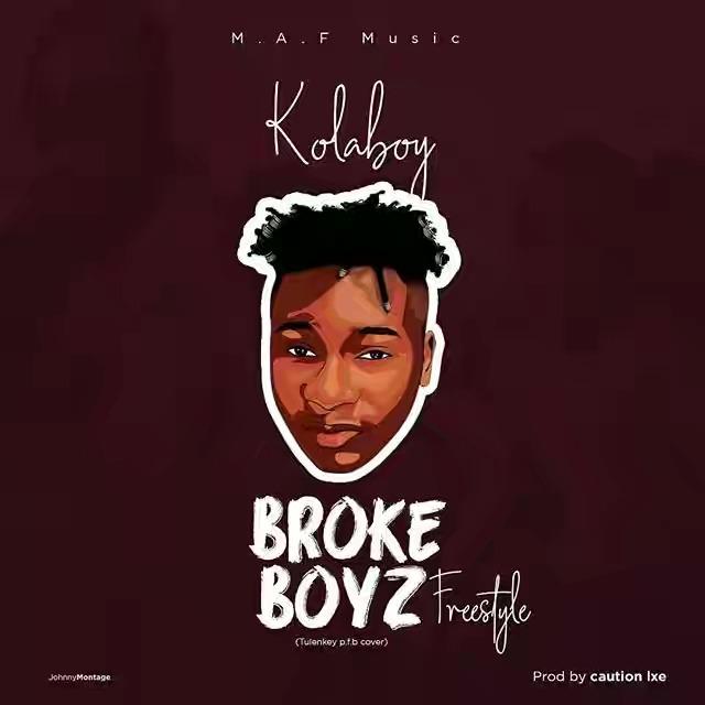 Photo of Kolaboy – Broke Boyz