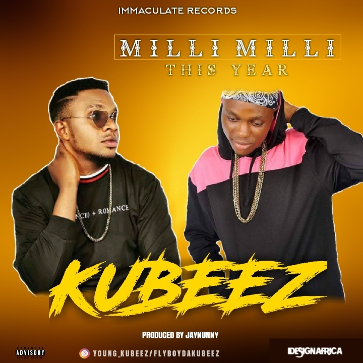 Photo of KUBEEZ – MILI MILI THIS YEAR