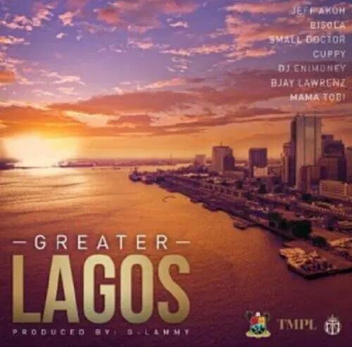 """Photo of Small Doctor x Bisola x DJ Cuppy x DJ Enimoney x Jeff Akoh – """"Greater Lagos"""""""