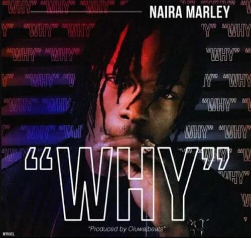 "Photo of Naira Marley – ""Why"""