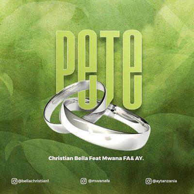 Photo of [Music + Video] Christian Bella ft. AY & Mwana FA – Pete