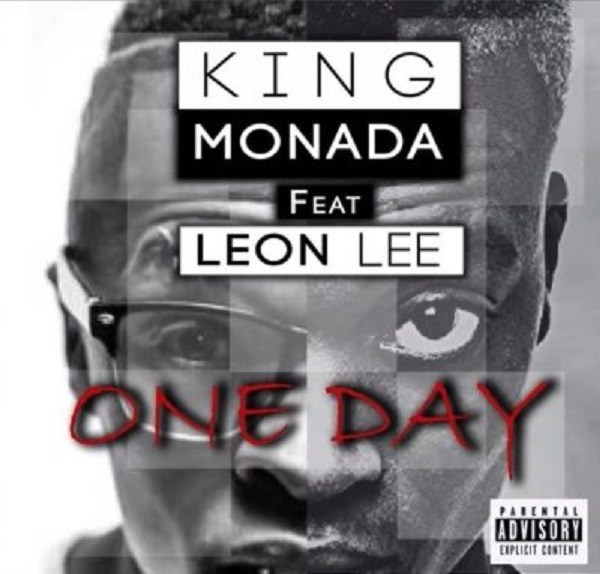 Photo of King Monada ft. Leon Lee – One Day
