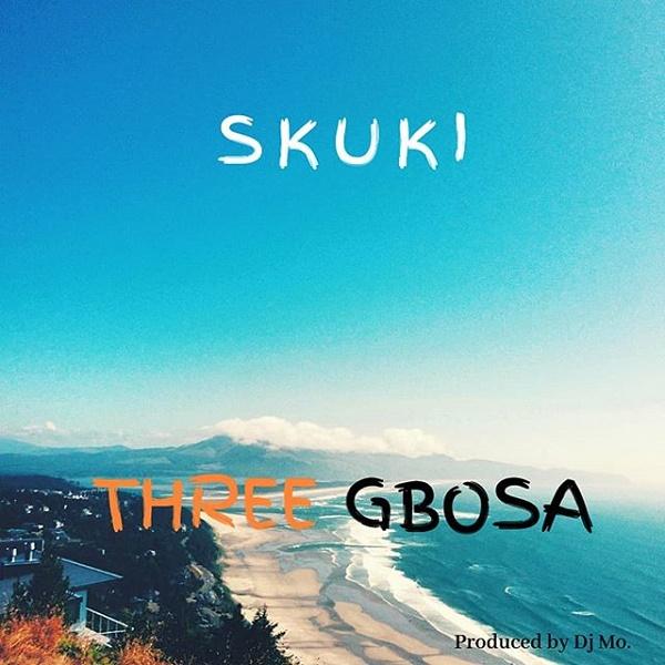 Photo of AUDIO & VIDEO: Skuki – Three Gbosa