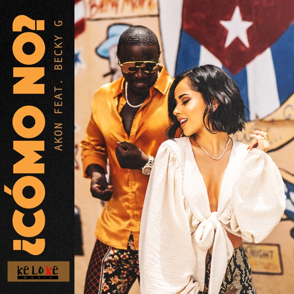 Photo of [Music + Video] Akon ft. Becky G – Como No