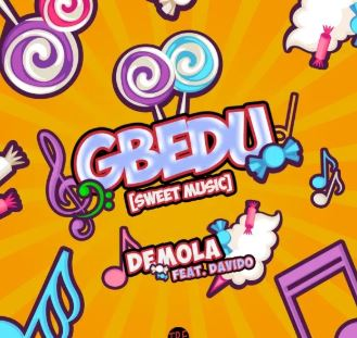 Photo of Demola ft. Davido – Gbedu