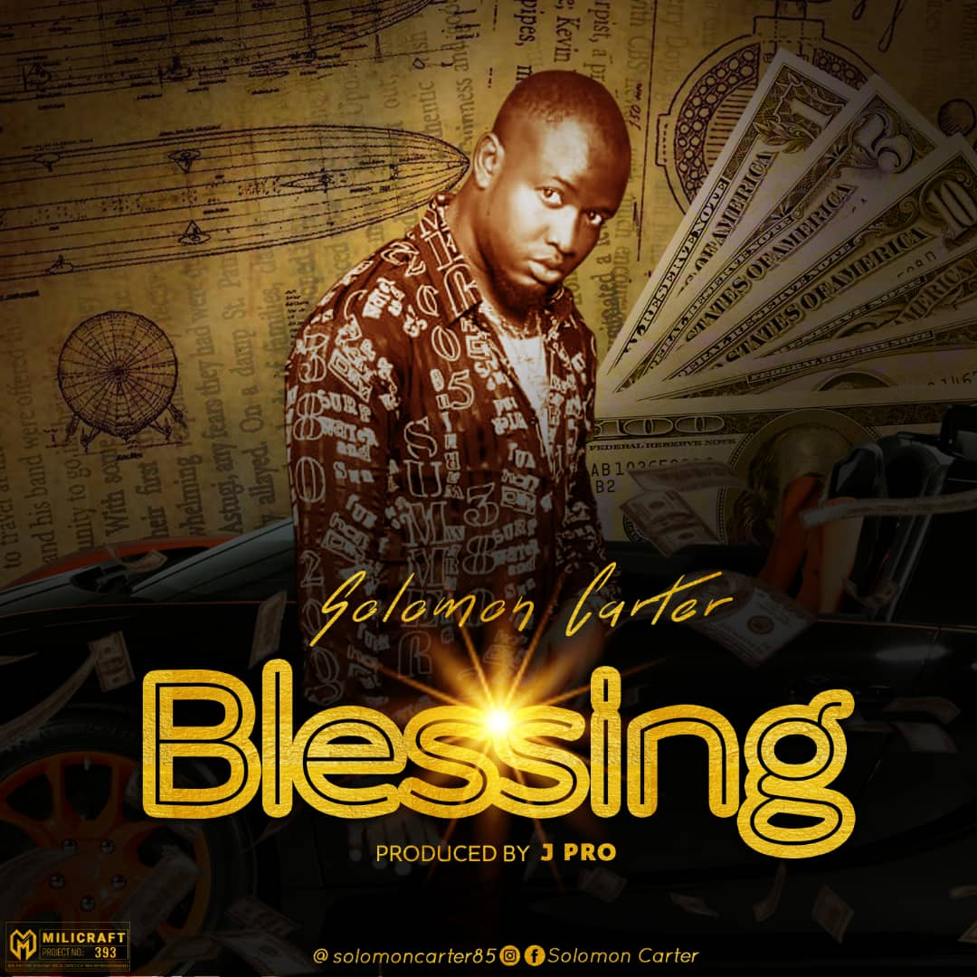 Photo of Solomon Carter – Blessing (Prod. By JPro)