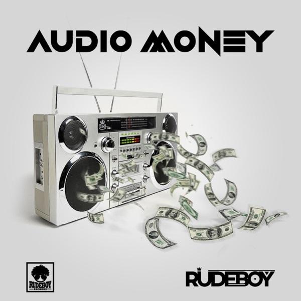Photo of Rudeboy – Audio Money