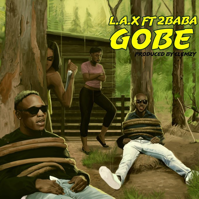Photo of L.A.X – Gobe ft 2Baba