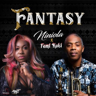 Photo of Niniola ft. Femi Kuti – Fantasy