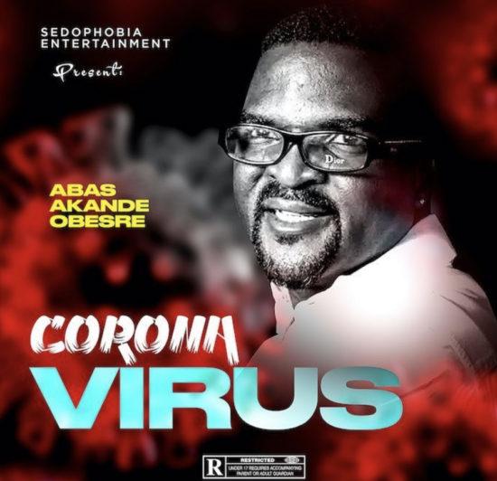 Photo of Obesere – Coronavirus (Corona Becareful)