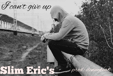 Photo of Slim Eric's – I Can't Give Up