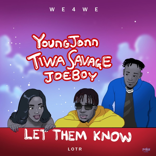 Photo of Young Jonn ft. Tiwa Savage & Joeboy – Let Them Know