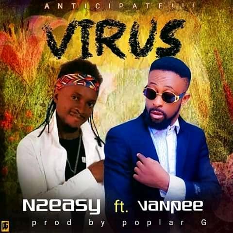 Photo of N2easy ft. Vanpee – Virus