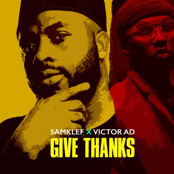 Photo of Samklef ft. Victor AD – Give Thanks