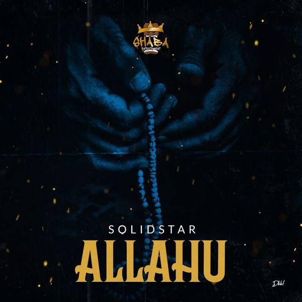 Photo of Solidstar – Allahu