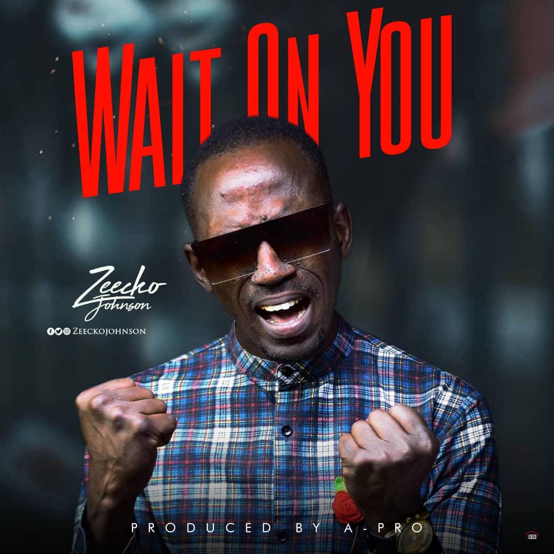 Photo of Zeecko Johnson – Wait On You