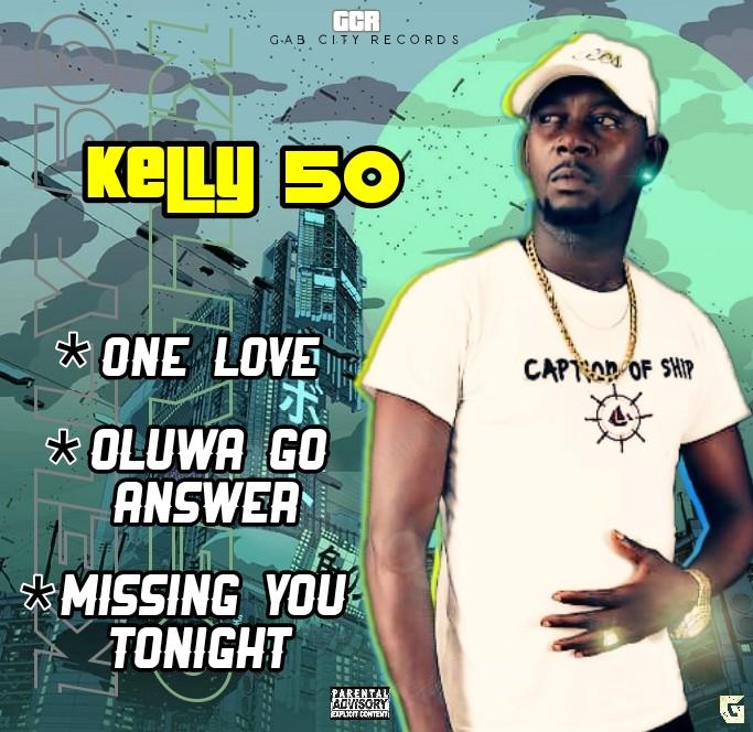 Photo of Kelly 50 – Oluwa Go Answer