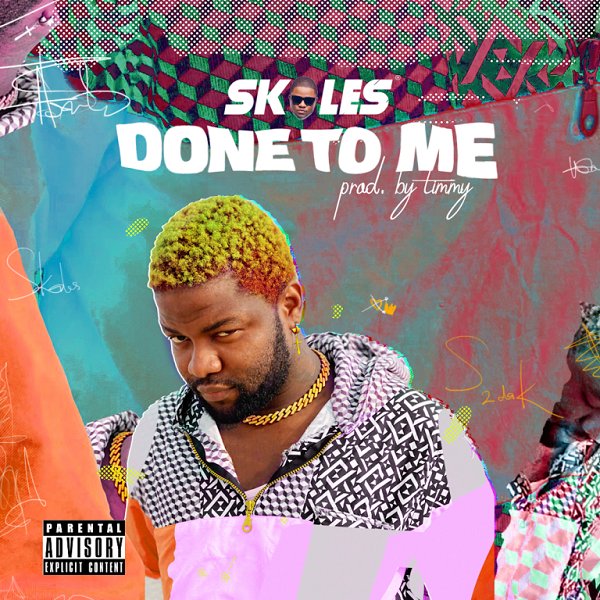 Photo of Skales – Done To Me