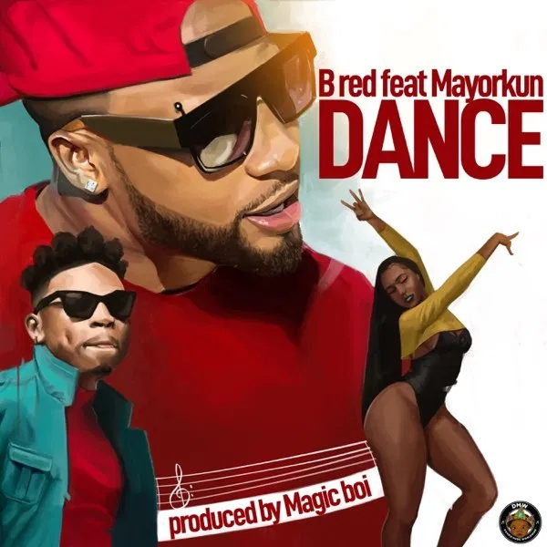 Photo of B-Red Ft Mayorkun – Dance