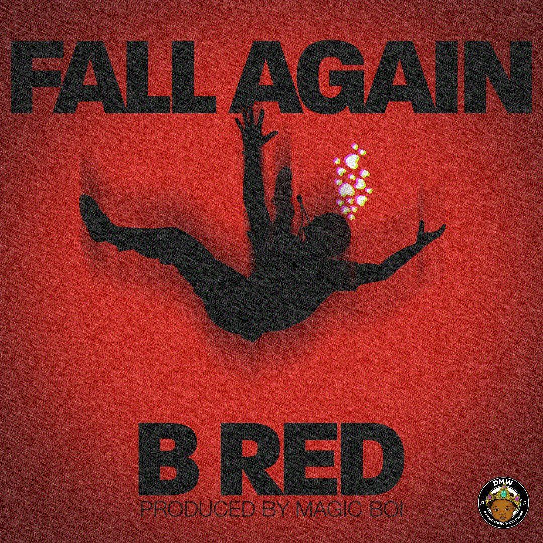 Photo of B-Red – Fall Again (prod. Magic Boi)
