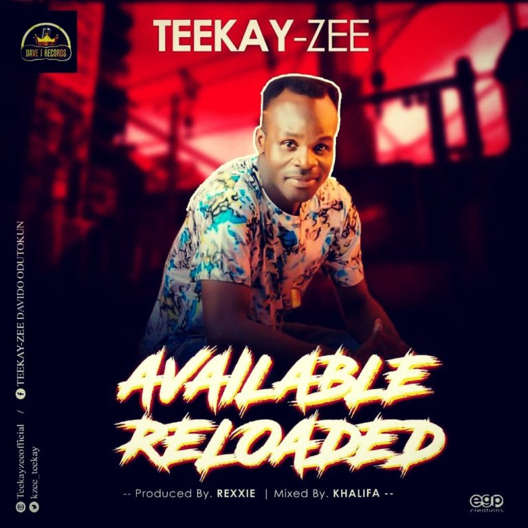 "Photo of Teekay Zee – ""Available Reloaded"" (Prod. By Rexxie)"